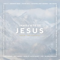 Innovate 4 Jesus 1st Edition