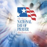 The National Day of Prayer….Pray and Engage!